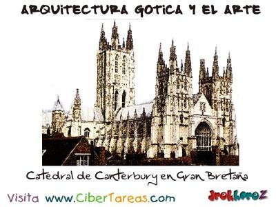 Catedral de Canterbury - Arquitectura Gotica y el Arte