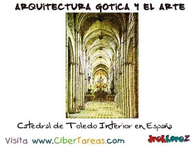 Catedral de Toledo - Arquitectura Gotica y el Arte