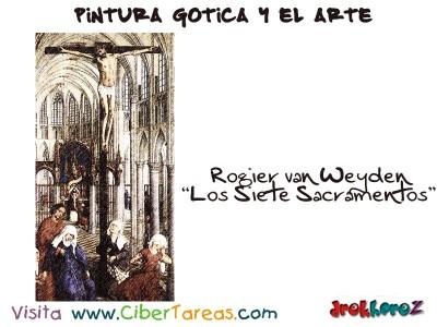 Rogier van der Weyden Los Siete Sacramentos - Pintura Gotica y el Arte