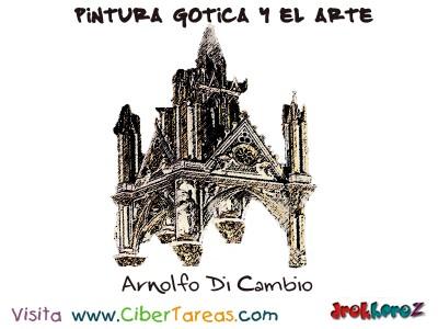 Arnolfo Di Cambio - Pintura Gotica y el Arte