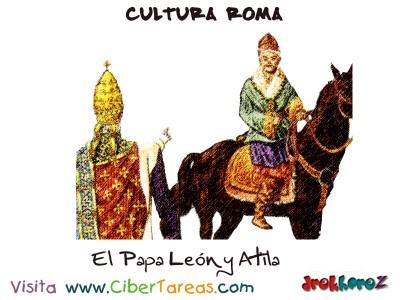 El Papa Leon y Atila - Cultura Romana