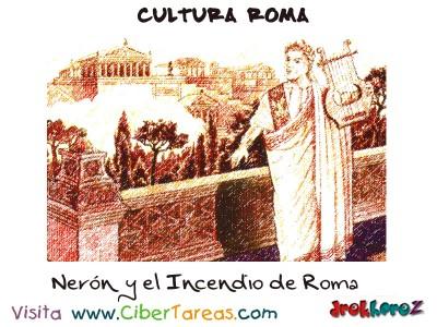 Neron y el Incendio de Roma - Cultura Romana