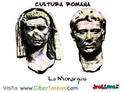La Monarquia - Cultura Romana