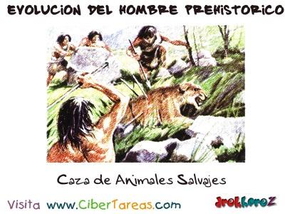 Caza de Animales Salvajes - Evolucion del Hombre Prehistorico