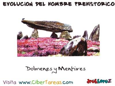 Dolmenes y Menhires - Evolucion del Hombre Prehistorico