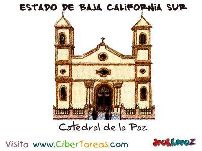 Catedral de la Paz - Estado de Baja California Sur
