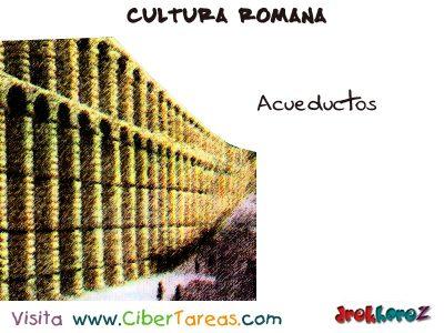 Acueductos - Cultura Romana