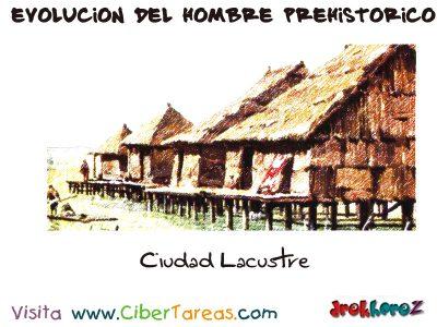 Ciudad Lacustre - Evolucion del Hombre Prehistorico