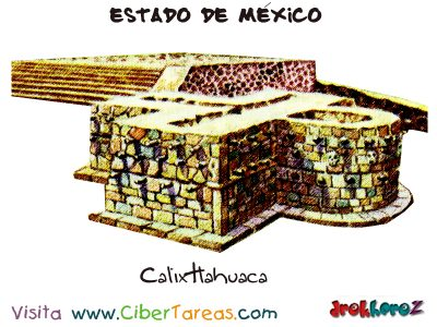 Calixtlahuaca – Estado de México 0