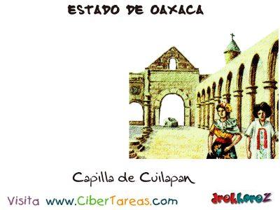 Capilla de Cuilapan – Estado de Oaxaca 0