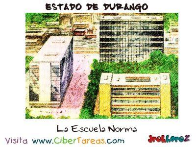 Escuela Normal – Estado de Durango 0