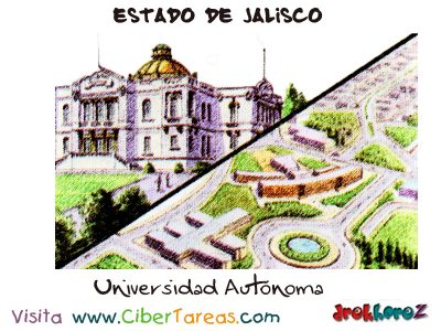Universidad Autónoma – Estado de Jalisco 0