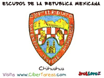 Escudo de Chihuahua – Estado de la República Mexicana 0
