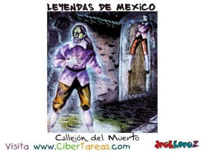 El Callejón del Muerto – Leyendas Mexicanas 0