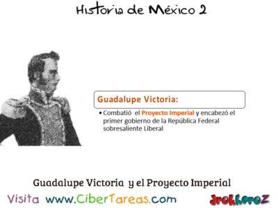 Modelo Político en el Proyecto Imperial – Historia de México 2 2