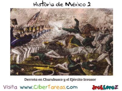 Derrota en Churubusco y el Ejercito Invasor Historia de Mexico