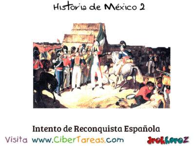Reconquista Española en las Dificultades Internas y Externas para Consolidar – Historia de México 2 0