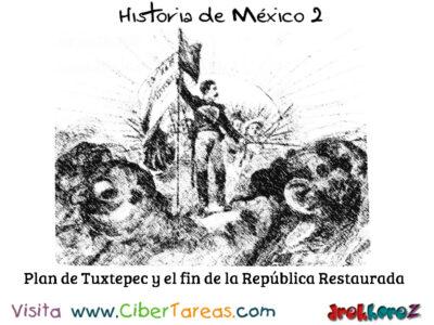 Los Sucesos Importantes y el fin de la República Restaurada – Historia de México 2 1