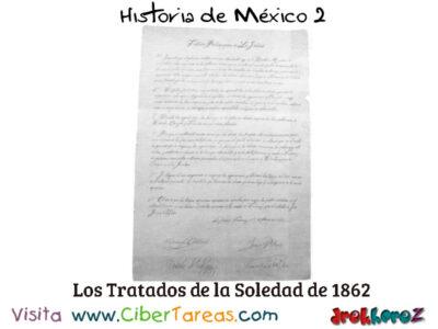 Tratados de la Soledad de 1862 – Historia de México 2 0