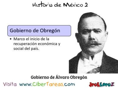 Inicio del Gobierno de Álvaro Obregón en la importancia de las instituciones – Historia de México 2 0