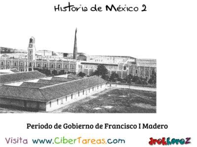 Periodo de Gobierno y las Etapas de la Revolución Mexicana – Historia de México 2 1