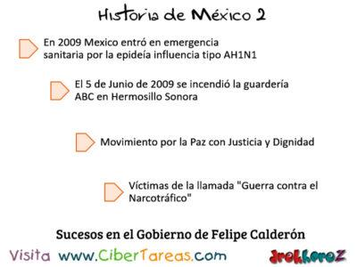 Sucesos en el Gobierno de Felipe Calderon en Mexico Contemporaneo Historia de Mexico