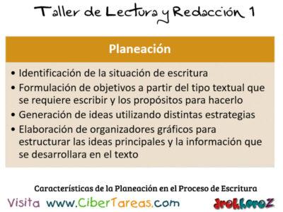 Caracteristicas de la Planeacion en el Proceso de Escritura Taller de Lectura y Redaccion