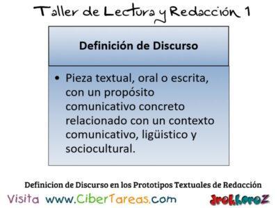 Definicion de Discurso en los Prototipos Textuales de Redaccion Taller de Lectura y Redaccion